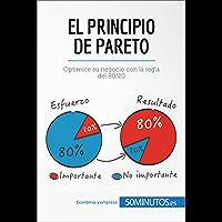 El principio de Pareto: Optimice su negocio con la regla del 80/20 (Gestión y Marketing)