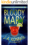 "Bloody Mary (Jacqueline ""Jack"" Daniels Mysteries Book 2)"