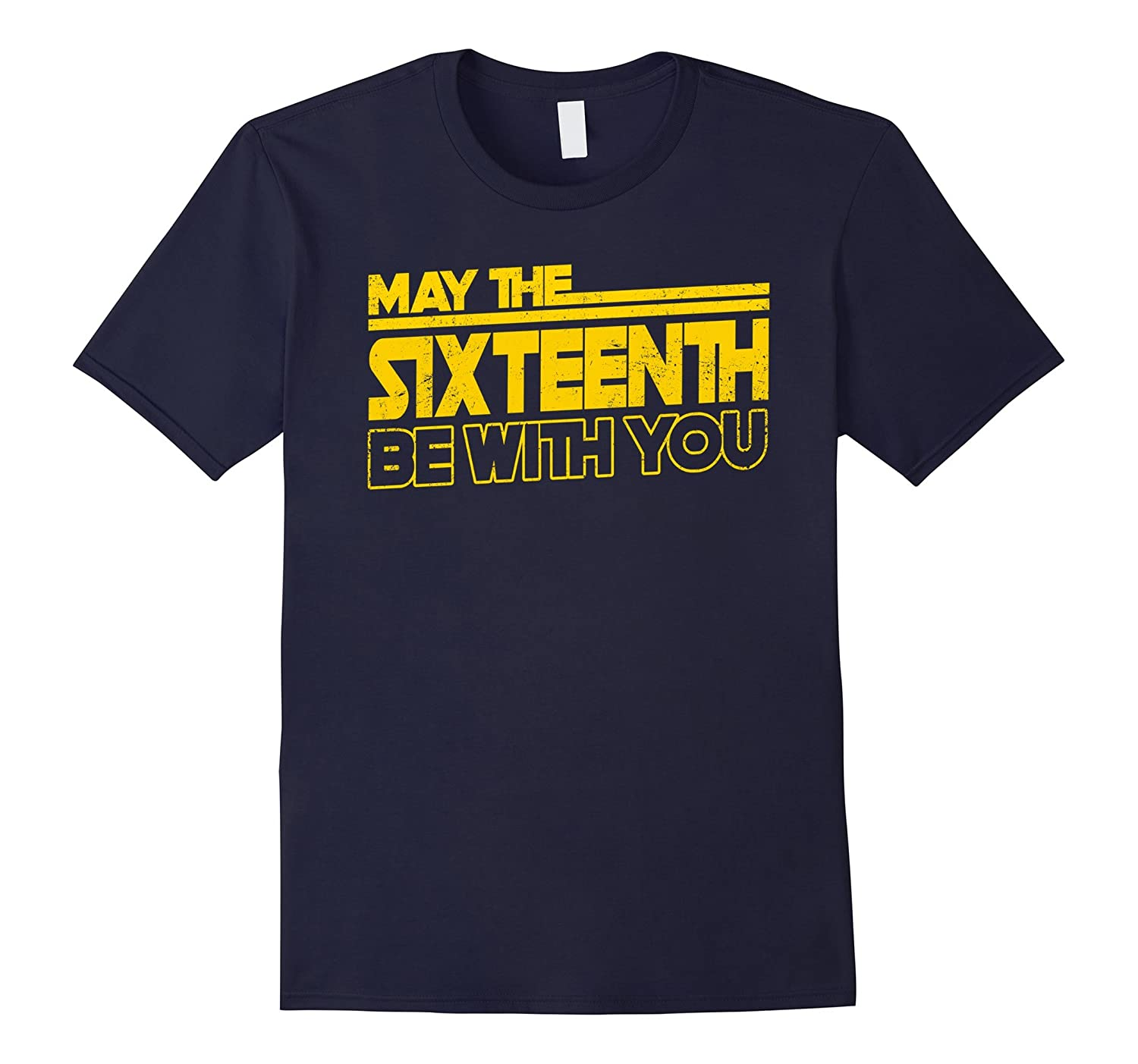 16th Birthday 16 Years Old T-Shirt May The 16th Be With You-CD