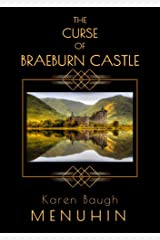 The Curse of Braeburn Castle: A Scottish Castle Murder Mystery (Heathcliff Lennox Book 3) Kindle Edition