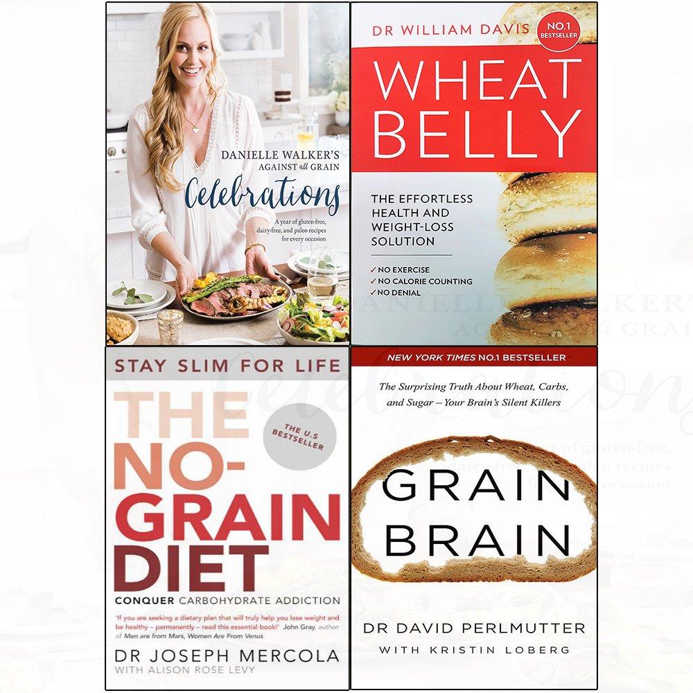 Read Online Against all grain celebrations [hardcover ], wheat belly,no-grain diet,grain brain 4 books collection set pdf