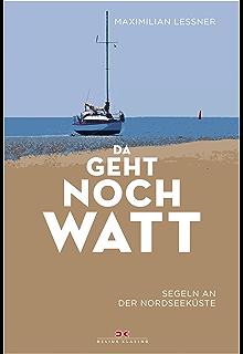 Segeln In Gezeitengewässern Theorie Und Praxis Der Tidennavigation Ratgeber Buch Sachbücher Auto & Verkehr