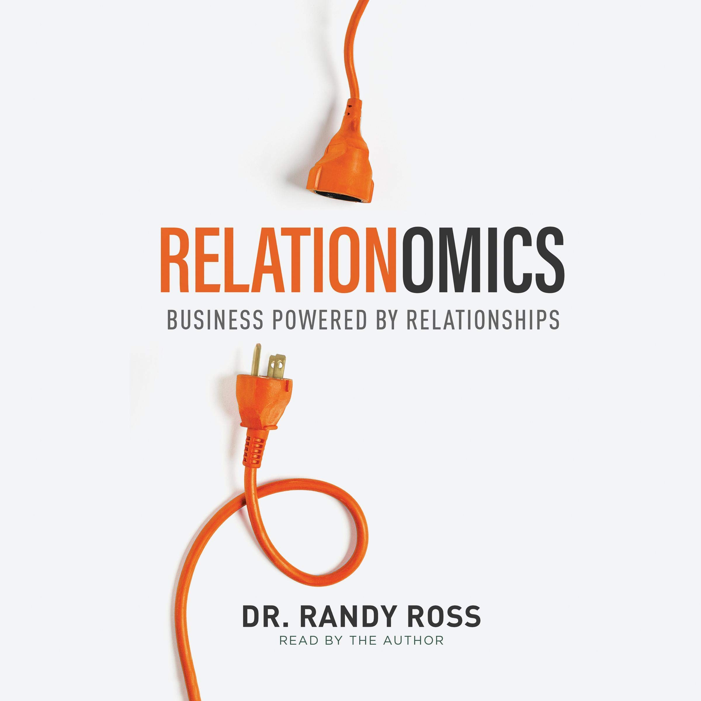 Relationomics: Business Powered by Relationships