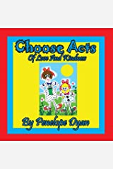 Choose Acts Of Love And Kindness Paperback