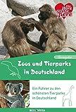 Ratgeber Tiere - Zoos und Tierparks - Ein Führer zu den schönsten Tierparks in Deutschland