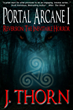 Reversion: The Inevitable Horror (The Portal Arcane Series - Book I)