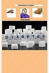 Herbal Remedies for Diabetes: Diabetes Kindle Edition