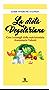 La dieta vegetariana (Leggereditore)