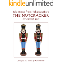 Selections from Tchaikovsky's THE NUTCRACKER for clarinet duet