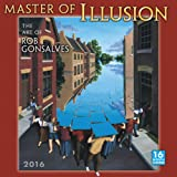 Master of Illusion Calendar: The Art of Rob Gonsalves (Square)