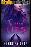 Twisted Lies (Nutfield Saga Book 2)