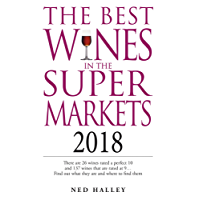 Best wines in the Supermarket 2018 (The Best Wines in the Supermarket)