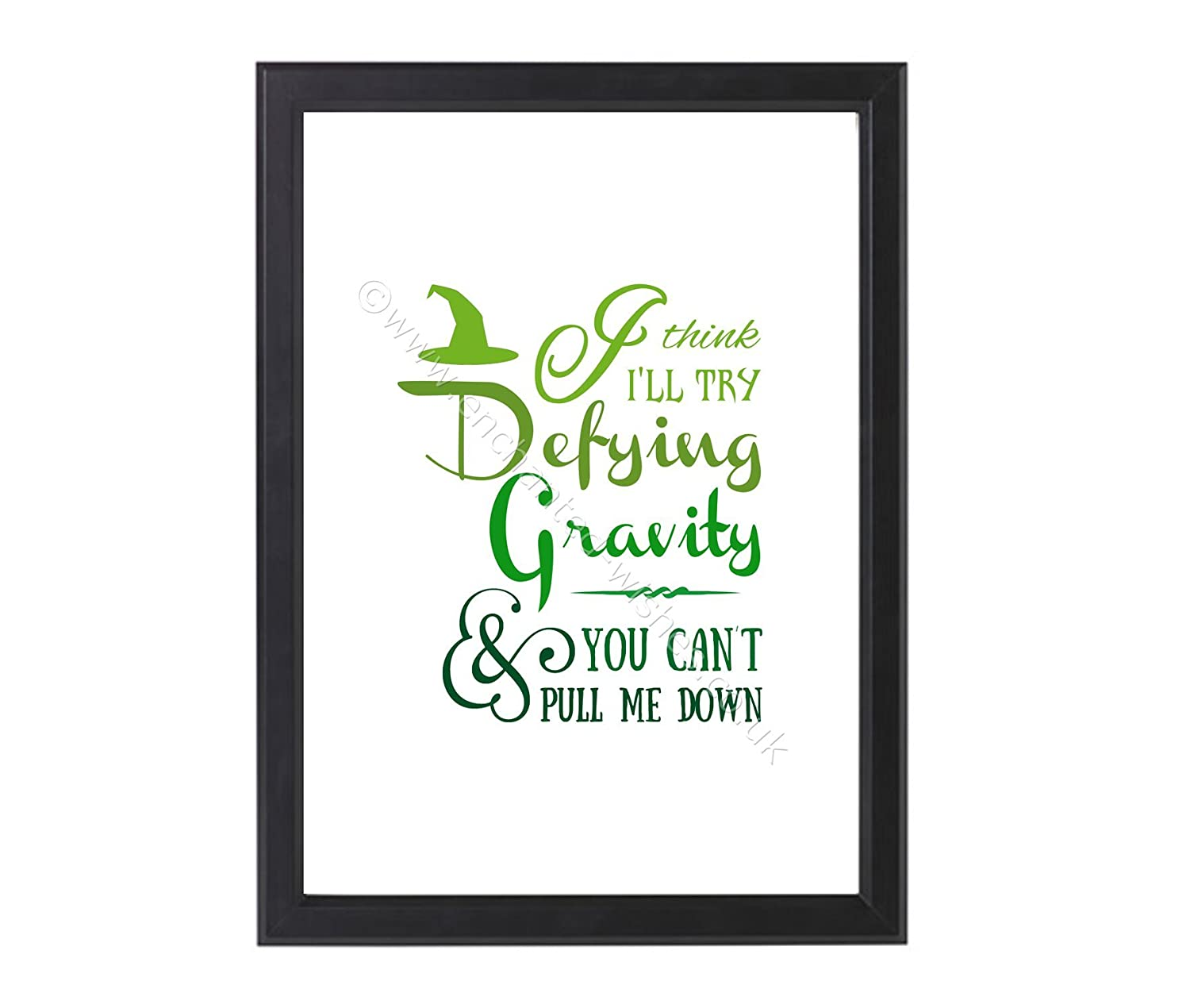 Defying Gravity Print, Wicked Musical Lyric Quote Print, Unframed A4 or 8x10