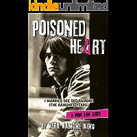 POISONED HEART: I Married Dee Dee Ramone (The Ramone Years)