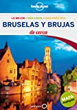 Bruselas y Brujas de cerca (Lonely Planet-Guías De cerca)