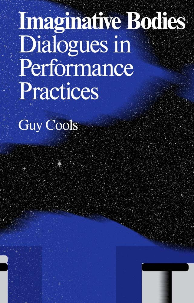 Download Imaginative Bodies: Dialogues in Performance Practices (Antennae) pdf epub