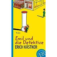 Emil und die Detektive: Deutsche Lektüre für das GER-Niveau A2-B1 (Easy Readers (DaF))