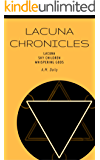Lacuna Chronicles: The Complete Trilogy