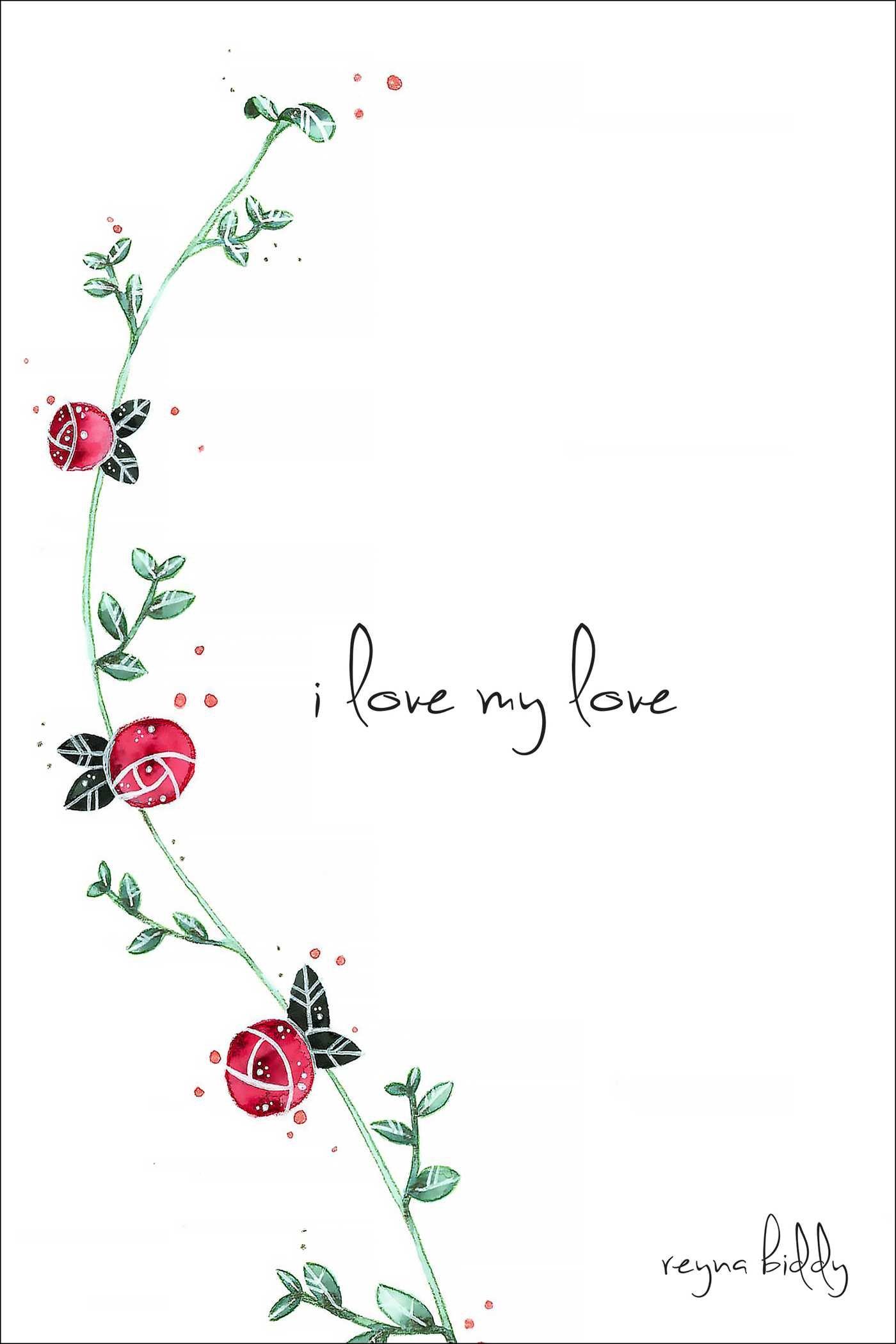 Read Online I Love My Love pdf epub