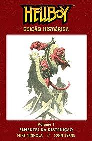 Hellboy - Sementes da Destruição - Edição Histórica - Volume 01