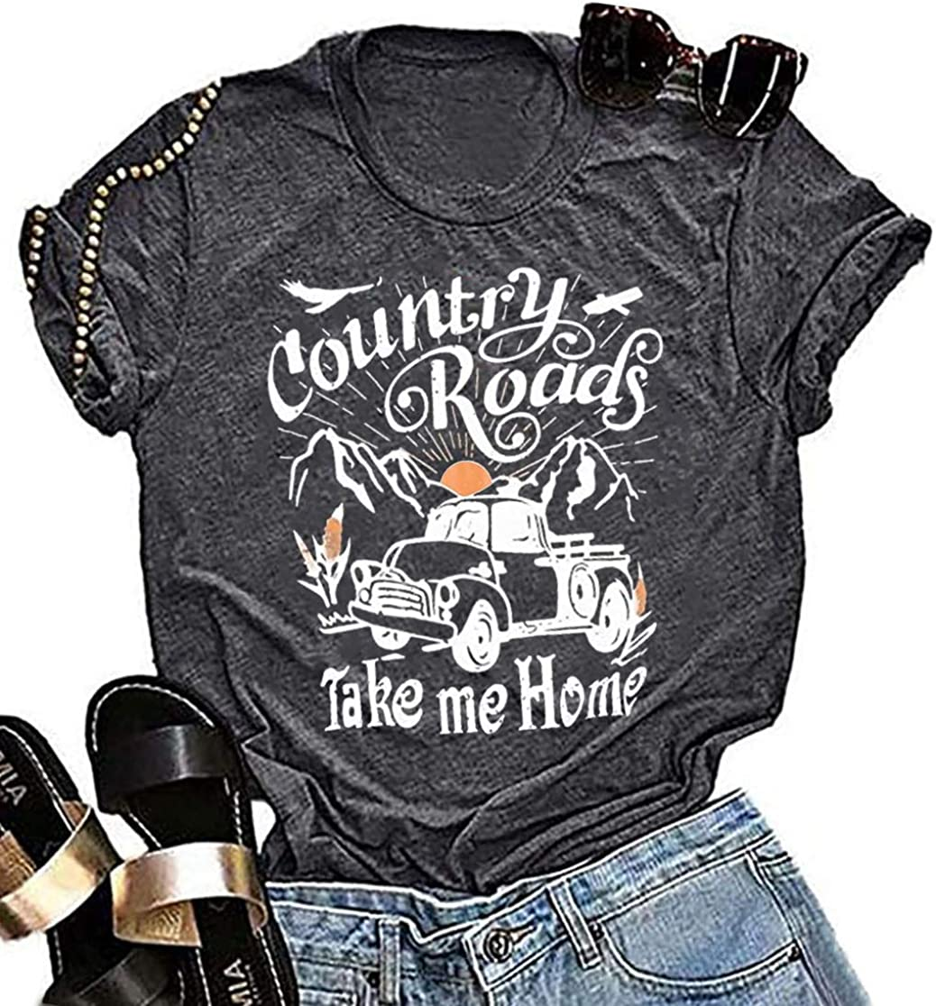 Country Roads Take Me Home T-Shirt for Women Funny Letters Print Short Sleeve Graphic Tee Tops