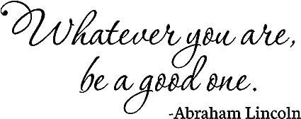 Afbeeldingsresultaat voor whatever you are be good one