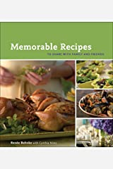 Memorable Recipes: To Share with Family and Friends Hardcover