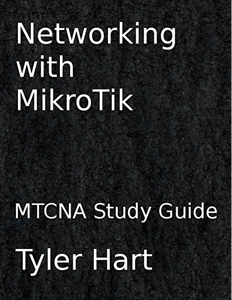 networking with mikrotik mtcna study guide hart tyler ebook amazon com networking with mikrotik mtcna study