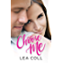 Choose Me: An Opposites Attract Romance (All I Want Series Book 1)