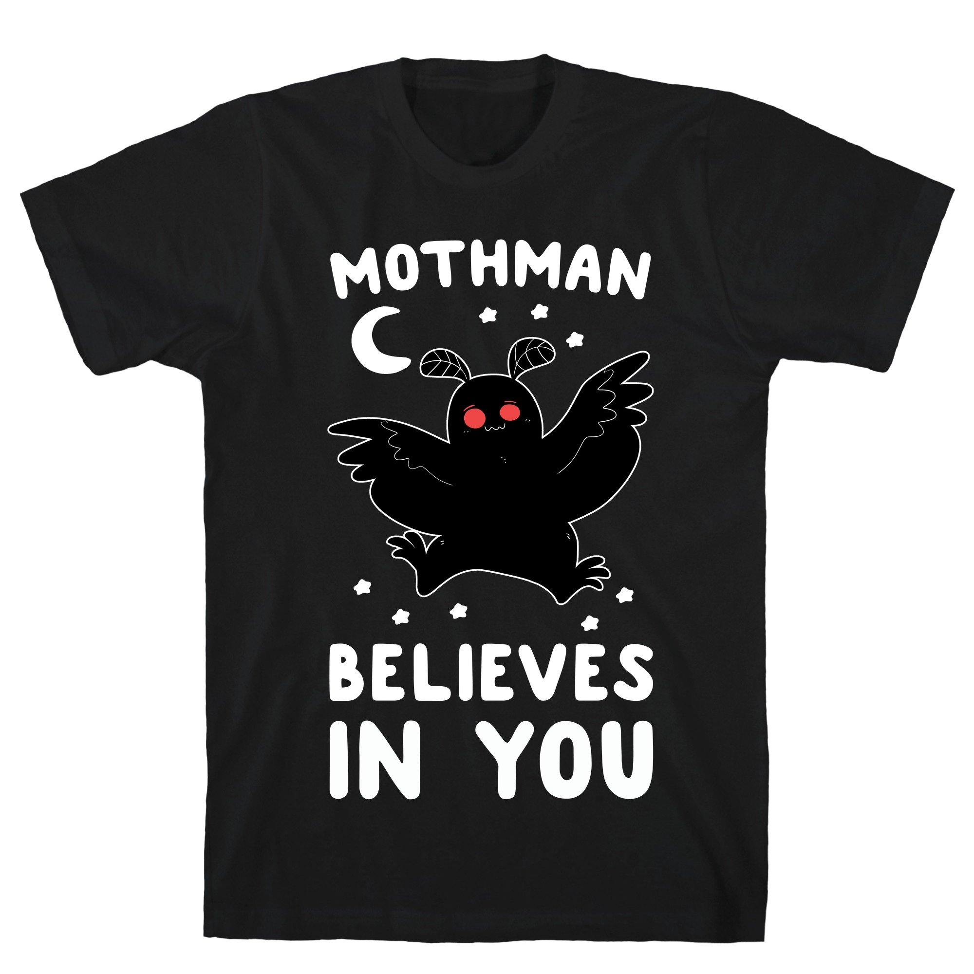 Mothman Believes In You Black S Ts Shirts