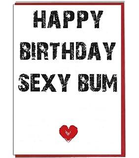 Happy Birthday Sexy Bum