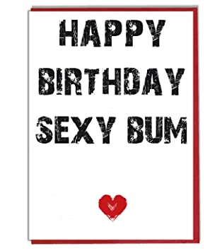 happy birthday sexy bum rudefunny birthday card wife girlfriend husband