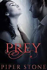 Prey: A Dark Mafia Romance Kindle Edition