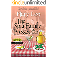 The Spia Family Presses On (Mobsters Anonymous Mystery Series Book 1)