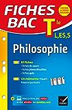 Fiches bac Philosophie Tle L, ES, S : fiches de révision - Terminale séries générales