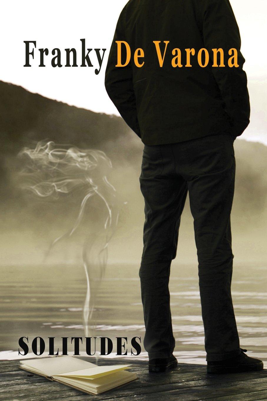 Solitudes (Spanish Edition): Franky De Varona: 9781514774595 ...