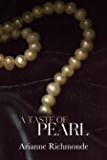 A Taste of Pearl: A free romance