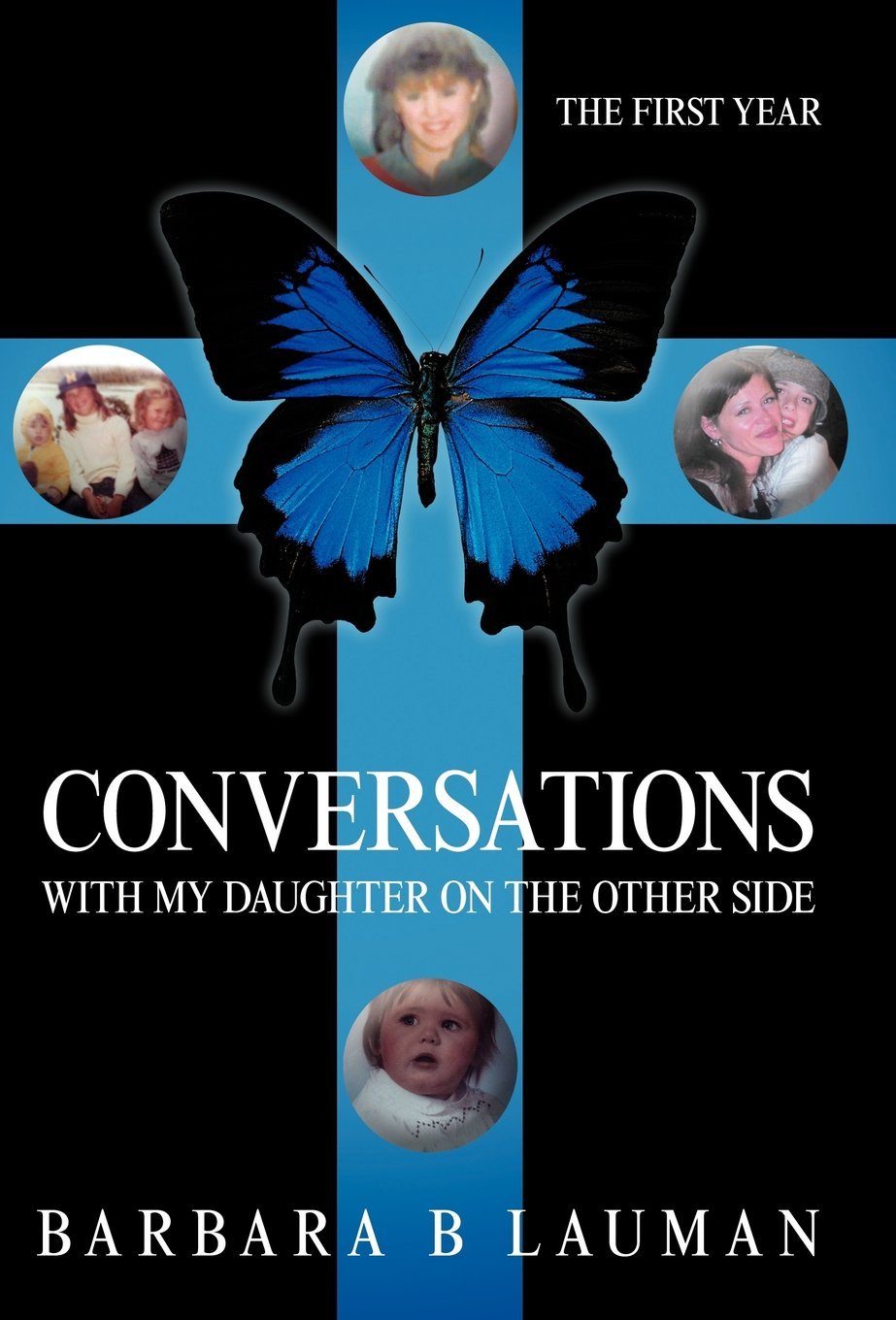 Conversations with My Daughter on the Other Side: The First Year ebook
