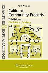 California Community Property: Examples & Explanations 3e Paperback