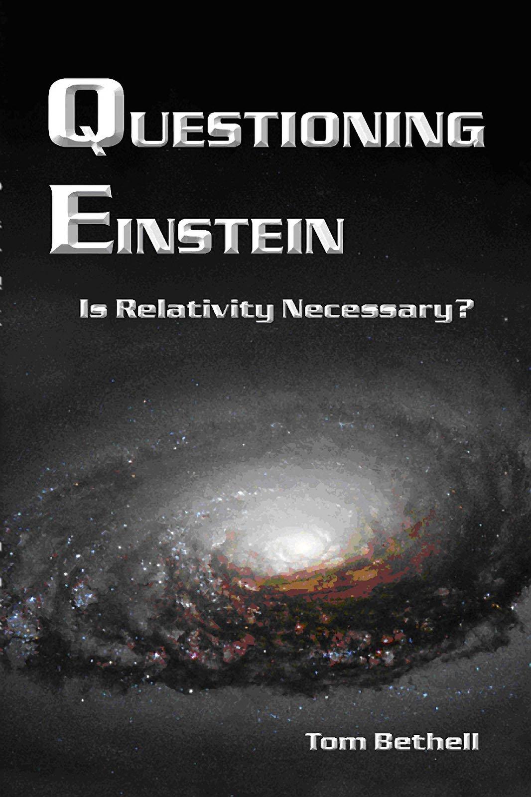 Download Questioning Einstein: Is Relativity Necessary? ebook