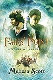 Fairs' Point: A Novel of Astreiant (4)