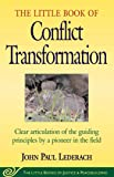 Little Book of Conflict Transformation: Clear
