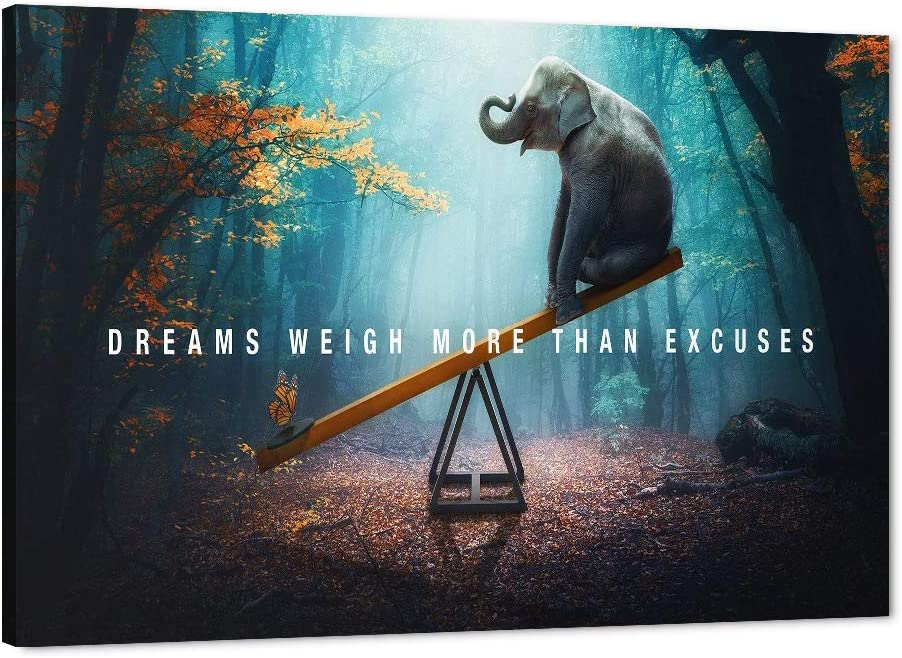 Amazon Com Life Motivational Quotes Canvas Wall Art Dreams Weigh More Than Excuses Animal Inspirational Picture Entrepreneur Quote Home Office Bedroom Decor Wood Frames Oil Painting Easy To Hanging 36 Wx24 H Posters Prints