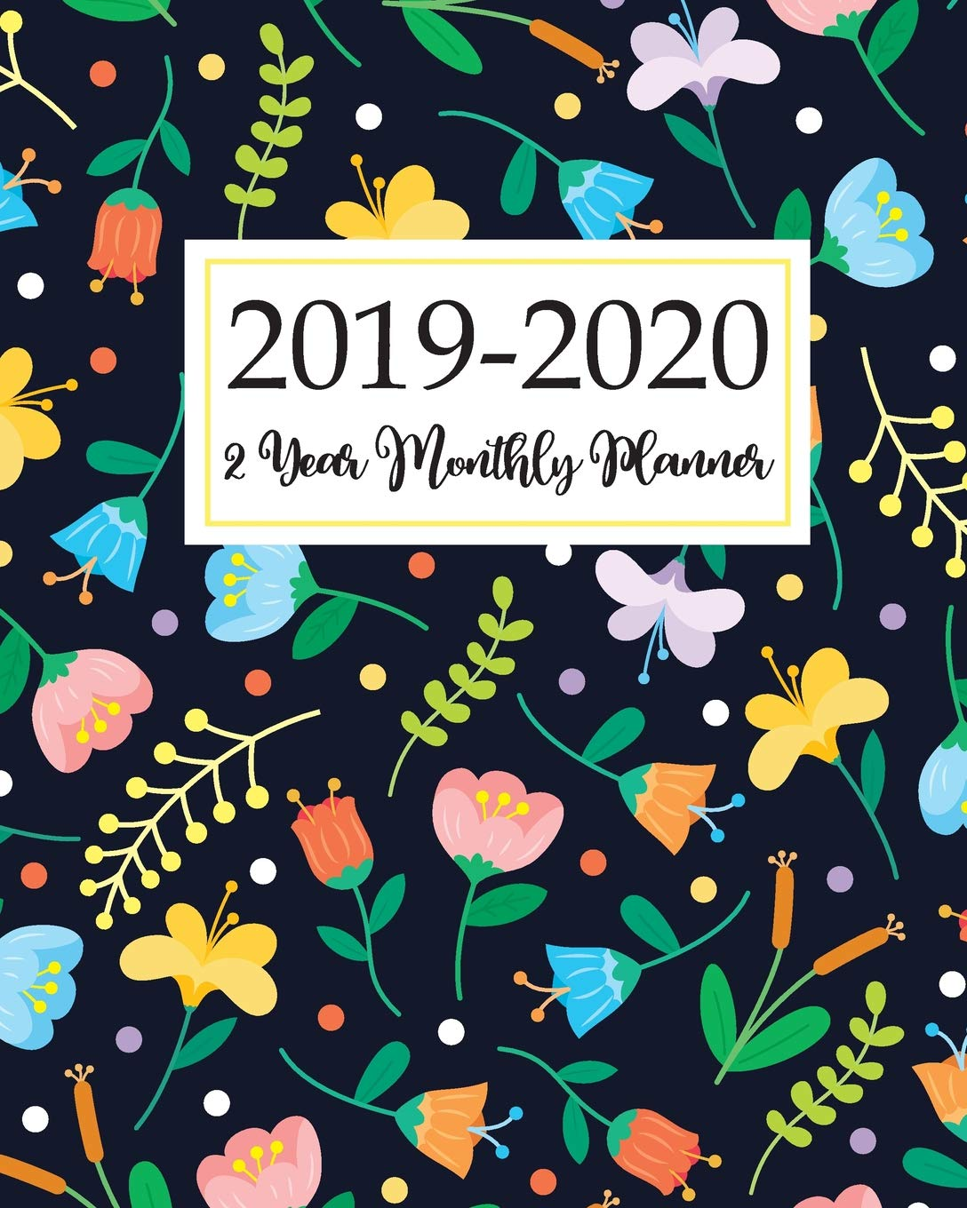 2019-2021 Three Year Planner: Cute Animal Dogs Cover Monthly Planner  Calendar Academic January 2019 to December 2021 Organizer Agenda for The  Next ... January 2019 to December 2021) (Volume 6): Kelly, Tina R.:  9781727282498: Amazon.com: Books
