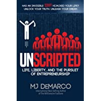Unscripted: Life, Liberty, and the Pursuit of Entrepreneurship