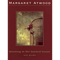 Morning in the Burned House: New Poems (English Edition)