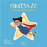 Princesa 2.0 (Cuentos)