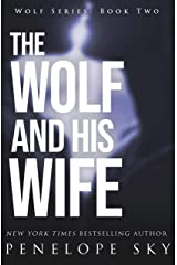 The Wolf and His Wife Kindle Edition