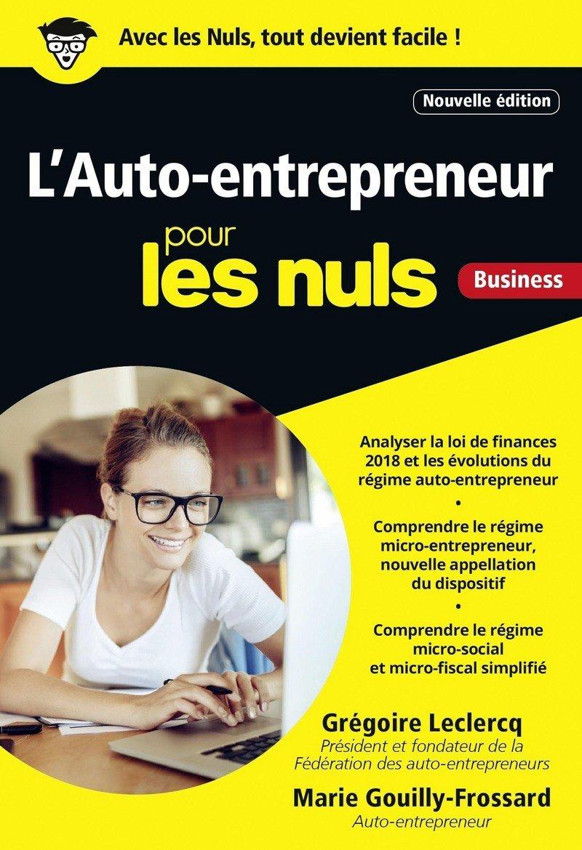 Amazon.fr - L'Auto-entrepreneur pour les Nuls, poche, 4e édition - Grégoire  LECLERCQ - Livres