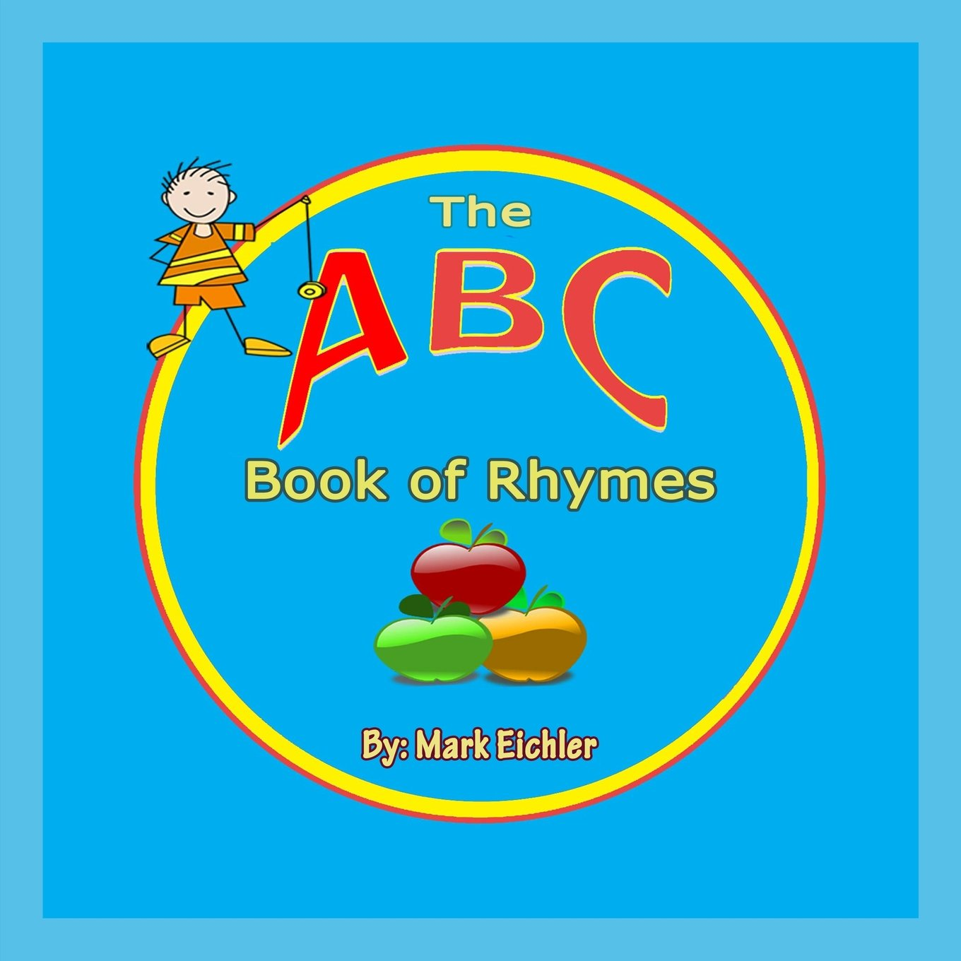 Download The ABC Book of Rhymes (Children's Books with Good Values) pdf epub